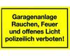 Gebotsschild gelb L Garagenanlage - Rauchen - Feuer - offenes Licht verboten